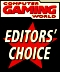 Computer Gaming World - Editor's Choice